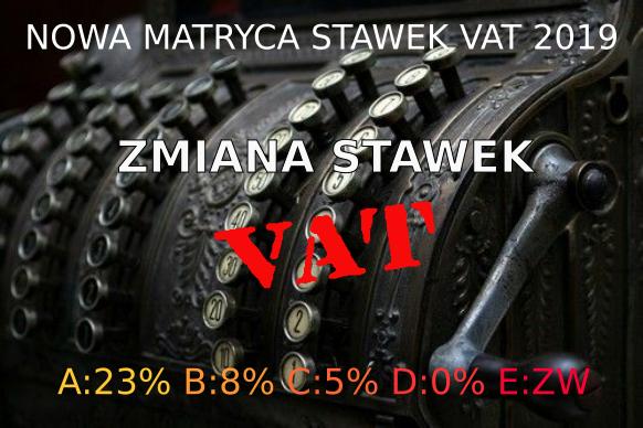 ZMIANA MATRYCY STAWEK VAT